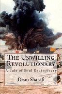The Unwilling Revolutionary Book PDF