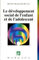 Le développement social de l'enfant et de l'adolescent