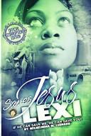 Jesus Saves Lexi