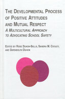 The Developmental Process of Positive Attitudes and Mutual Respect