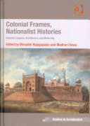 Colonial Frames  Nationalist Histories