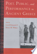 Poet  Public  and Performance in Ancient Greece