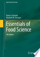 """Essentials of Food Science"" by Vickie A. Vaclavik, Elizabeth W. Christian"