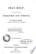 Self help  with Illustrations of Character and Conduct  6  Thous Book