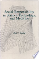 Social Responsibility in Science  Technology  and Medicine Book