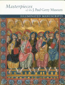 Masterpieces of the J  Paul Getty Museum  Illuminated Manuscripts