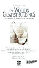 A Guide to the World s Greatest Buildings