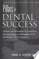Pillars of Dental Success Second Edition