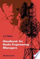 Handbook For Radio Engineering Managers Book PDF