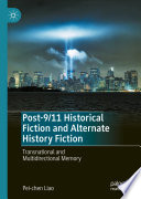 Post 9 11 Historical Fiction and Alternate History Fiction Book