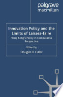 Innovation Policy and the Limits of Laissez-faire