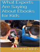 What Experts Are Saying About Ebooks for Kids