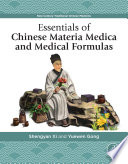 Essentials Of Chinese Materia Medica And Medical Formulas Book PDF