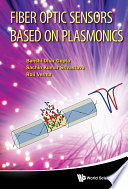 Fiber Optic Sensors Based on Plasmonics