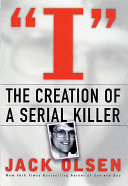 I  The Creation of a Serial Killer Book