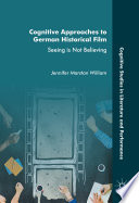 Cognitive Approaches To German Historical Film Book