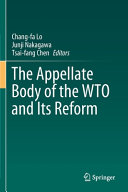 The Appellate Body of the WTO and Its Reform