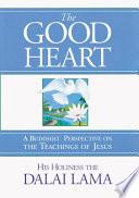 The Good Heart Book