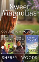Sweet Magnolias Collection Bks 3-5/Feels Like Family/Welcome To Serenity/Home In Carolina