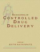 Encyclopedia of Controlled Drug Delivery  2 Volume Set