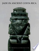 Jade in Ancient Costa Rica