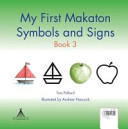My First Makaton Symbols and Signs