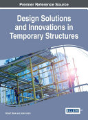 Design Solutions and Innovations in Temporary Structures