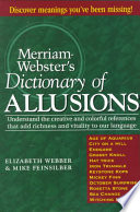 Merriam Webster s Dictionary of Allusions Book