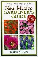 New Mexico Gardener S Guide