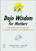 Dojo Wisdom for Mothers