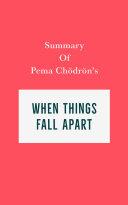 Summary of Pema Chödrön's When Things Fall Apart Pdf/ePub eBook