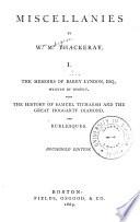 Miscellanies: The memoirs of Barry Lyndon. The history of Samuel Titmarsh and the great Hoggarty diamond. Burlesques Pdf/ePub eBook