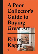 A Poor Collector's Guide to Buying Great Art