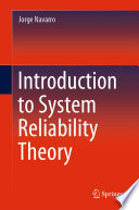 Introduction to System Reliability Theory