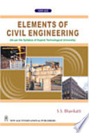 Elements of Civil Engineering (As per the Syllabus of Gujarat Technological University)