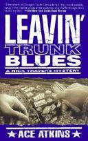 Leavin  Trunk Blues