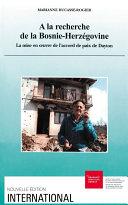 A la recherche de la Bosnie-Herzégovine Pdf/ePub eBook