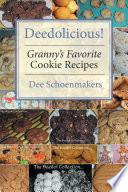 Deedolicious  Granny   S Favorite Cookie Recipes
