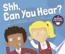 Shh  Can You Hear  Book