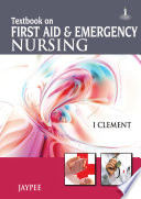Textbook on First Aid and Emergency Nursing