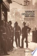 Warrior Generation 1865-1885