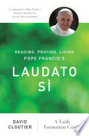 Reading Praying Living Pope Francis S Laudato S