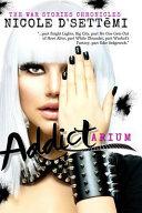 Addictarium (Original Novel) - Softcover Edition ebook