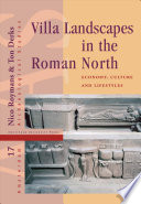 Read Online Villa Landscapes in the Roman North For Free
