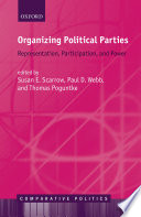 Organizing Political Parties  : Representation, Participation, and Power