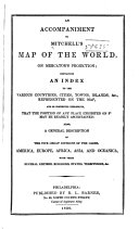An Accompaniment to Mitchell s Map of the World  on Mercator s Projection