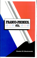 Franco-phonics, Etc