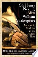 Sir Henry Neville  Alias William Shakespeare
