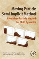 Moving Particle Semi-implicit Method