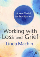 Working with Loss and Grief